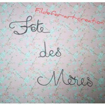 Fildefer-Art-Creation.com Fêtes des Mères